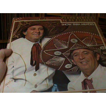 Lp - Pedro Bento E Ze Da Estrada - Show De Milhoes -exc