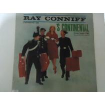 Disco Vinil Lp Ray Conniff ´s Continental Lindoooooooooooooo