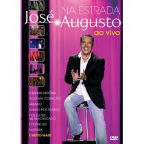 Dvd José Augusto - Na Estrada Ao Vivo * Lacrado * Raridade
