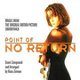 Cd Point Of No Return: Music From The Original Motion Pict