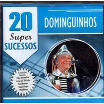 Cd - Dominguinhos - 20 Super Sucessos - Lacrado