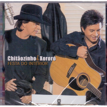 Cd Chitãozinho & Xororó - Festa Do Interior - Novo***