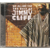 Jimmy Cliff - We All Are One - The Best Of - Lacrado Novo