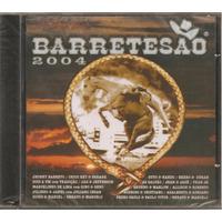 Barretesão - 2004 - Cd Raro - Lacrado - Único No Merc. Livre