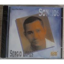 Cd Sergio Lopes Sonhos Voz E Play Back Novo Lacrado Raridade