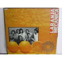 Lp Banda Laranja Mecânica 1988 Exx + Encarte Autografos