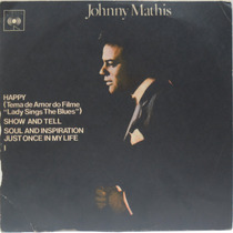 Compacto Vinil Johnny Mathis - Happy (tema Do Filme Lady Sin