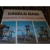 Lp-pedro Bento Ze Da Estrada-cavalo Baio Zerado Orig