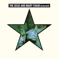 The Jesus And Mary Chain Automatic Dual Disc Import Usa