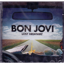 Cd Bon Jovi - Lost Highway - Novo***