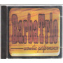 Barba Trio, Acoustic Performace - Cd Original