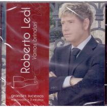 Cd Roberto Leal - Vamos Brindar - Novo***