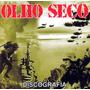 Olho Seco - Cd Discografia Lançamento