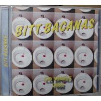 Cd Single Bitt Bacanas / Frete Gratis