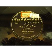 Disco 78 Rpm Nelson Gonçalves Amigo