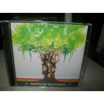 Cd Ponto De Equilibrio - Reggae A Vida Com Amor