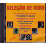 Cd Seleção De Ouro - This Is My Song / Aline - Novo***