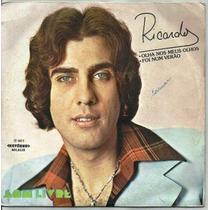 Compacto Simples / Ricardo (1977) Olha Nos Meus Olhos
