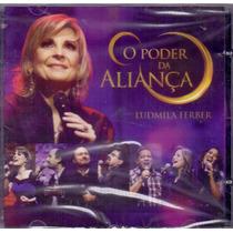 Cd Ludmila Ferber - O Poder Da Aliança - Novo***