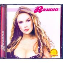 Rosana Fiengo - Cd 2003 O Amor E O Poder Remix Novo