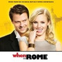 Cd When In Rome - Music From The Original Motion Picture Sou
