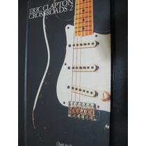 Eric Clapton - Crossroads 2- Box Set Com 4 Cd´s - Importado