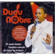 Cd Dudu Nobre - Os Mais Lindos Sambas Enredo - Novo***