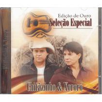 Chitãozinho E Xororó-ediçao De Ouro Seleção Especial-cd Raro