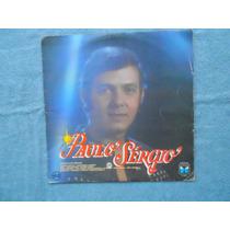 Lp Paulo Sérgio P/1987- Paulo Sérgio