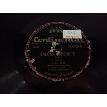 Disco 78 Rpm Jacob Saloes Imperiais