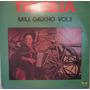 Tio Bilia - Baíle Gaúcho - Vol - 3 - 1976 - 1ª Edição