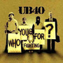 Cd Ub 40 Who You Fighting For ?