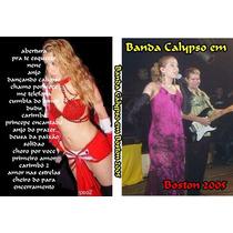 Dvd Banda Calypso Em Boston 2005