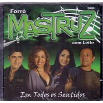 Cd Mastruz Com Leite - Em Todos Os Sentidos 2009 - Novo***