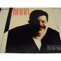Disco De Vinil Lp Tim Maia Leva-bem -vida Lindoooooooooooooo