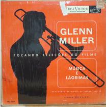 Lp (1000) 10 Pol. - Glenn Miller - Música E Lágrimas