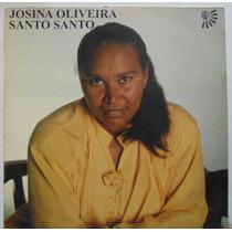 Lp Josina Oliveira - Vol 2 - Santo Santo - Gravadora Visão