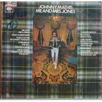 Lp (352) Vários - Johnny Mathis - Me And Mrs. Jones