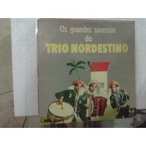 Lp - Os Grandes Sucessos Do Trio Nordestino