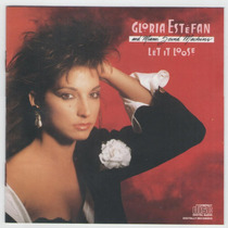 Cd Gloria Estefan And Miami Sound Machine - Let It Loose