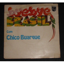 Compacto - Chico Buarque - Bye Bye Brasil - 1980