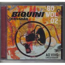 Cd Biquini Cavadão - 80 / Vol 2 Ao Vivo Circo Voador Lacrado