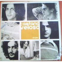 Cd Caetano Veloso - Singles : 1968~1993 (mega Raridade) 2002