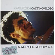 Cd Lacrado Caetano Veloso O Melhor De Sem Lenço Sem Document