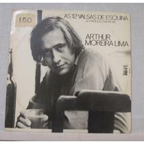 Lp Arthur Moreira Lima - As 12 Valsas De Esquina - Kuaruip