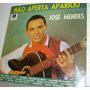 Vinil / Lp - José Mendes - Aperta Aparicio 1991
