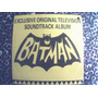 Batman Lp Exclusive Original Television Soundtrack Album