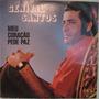 Genival Santos - Meu Coração Pede Paz - 1973