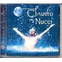 Cd Claudio Nucci - Casa Da Lua Cheia / Frete Gratis