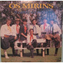 Os Mirins - O Canto Do Povo - 1994